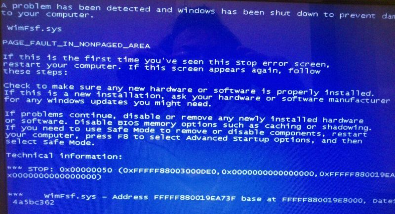 BSOD 0x00000050 wimfsf.sys PAGE_FAULT_IN_NONPAGED_AREA